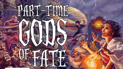 Part-Time Gods of FATE from Third Eye Games