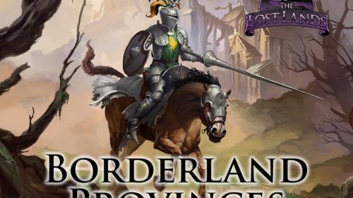 The Lost Lands: Borderland Provinces