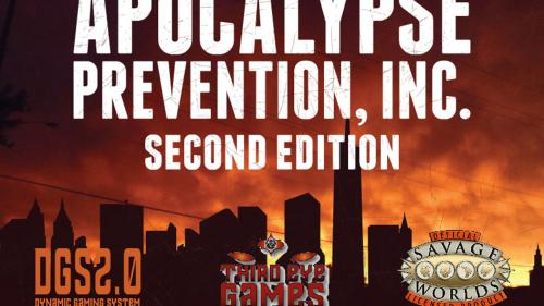 Apocalypse Prevention, Inc. 2nd Ed (DGS and Savage Worlds)