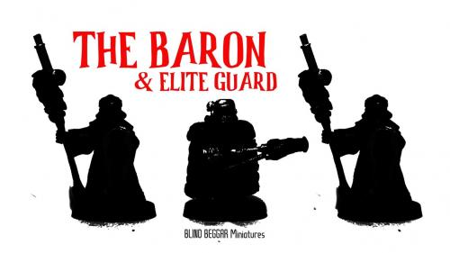 THE ARMED BARON & ELITE GUARD