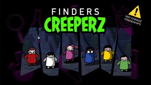 FINDERS CREEPERZ - Family Friendly Franchise Fun!
