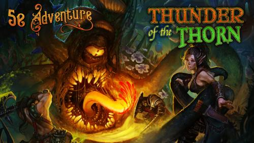 Thunder of the Thorn | D&D 5th Edition Adventure