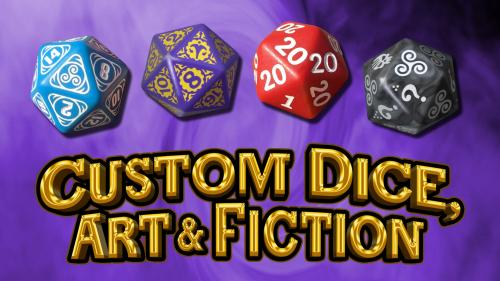 Custom Dice, Art & Fiction