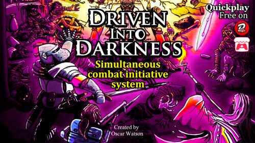 Driven into Darkness