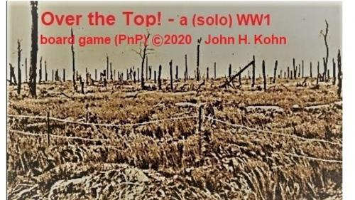 Over the Top! - a (solo) WW1 board game (PnP)
