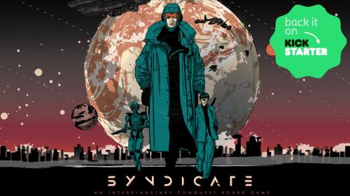 SYNDICATE: An Interplanetary Conquest Board Game