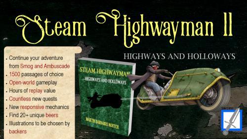 The Return of Steam Highwayman!