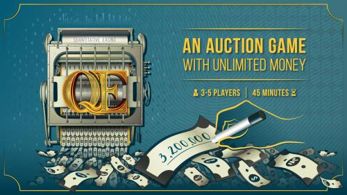 QE: An auction board game with unlimited money.
