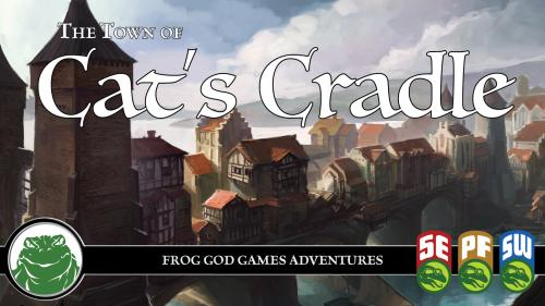 Cat s Cradle: A Fantasy Town for 5e and Other RPG Systems
