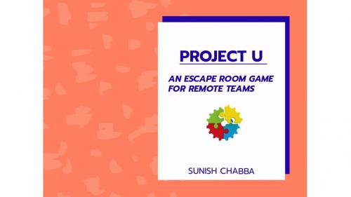 Project U - An Escape Room Game for remote teams