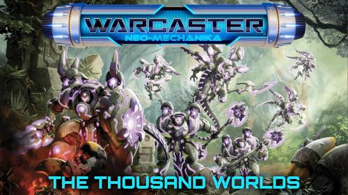 WARCASTER: THE THOUSAND WORLDS