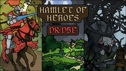 Hamlet of Heroes: A Supplement for D&D5e