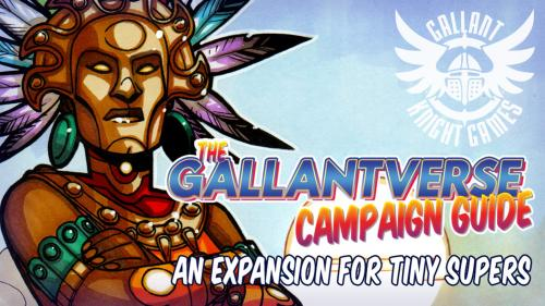 The GallantVerse Campaign Guide