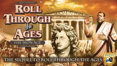 Roll Through the Ages: The Iron Age by Tom Lehmann