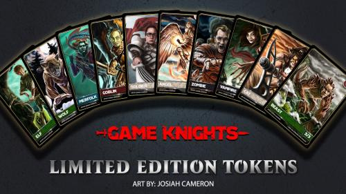 Game Knights LIMITED EDITION TOKENS