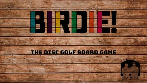 BIRDIE! The Disc Golf Board Game