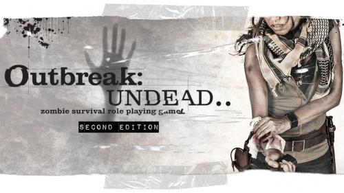 Outbreak: Undead 2E - The Survival Horror Simulation RPG.