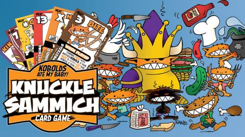 Knuckle Sammich - Kobolds Ate My Card Game!!!