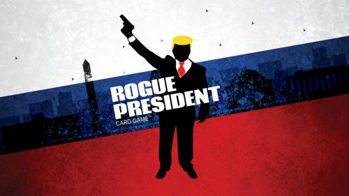 Rogue President: Cards to Save America
