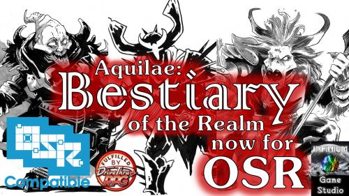 Aquilae:Bestiary of the Realm for OSR/1E Fantasy Retroclones