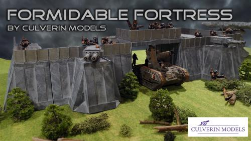 Culverin Models: Formidable Fortress for 28mm Wargaming