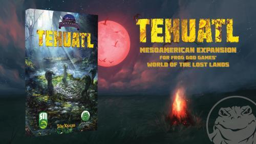 Lost Lands: Tehuatl