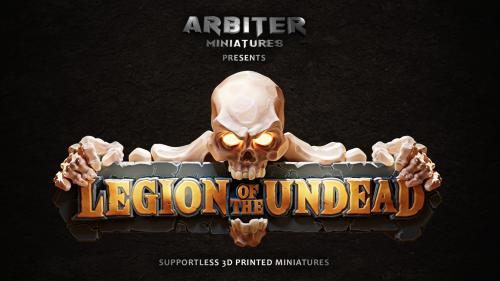 Arbiter Miniatures Kickstarter 4: Legion of the Undead