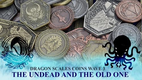Dragon Scales Coins - Wave 3 - THE UNDEAD & THE OLD ONE