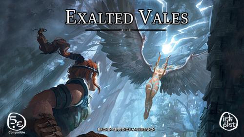 Exalted Vales: Region and Campaign Guide for D&D 5th edition