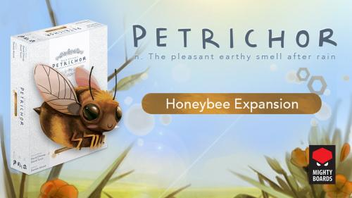 Petrichor: Honeybee Expansion & Reprint