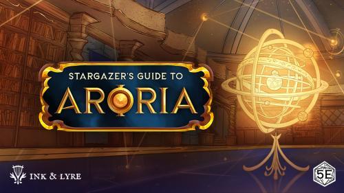 Stargazer s Guide to Aroria