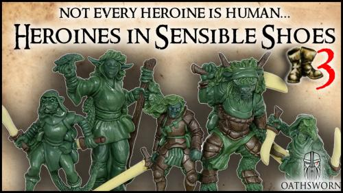 Heroines in Sensible Shoes 3 - miniatures for RPGs