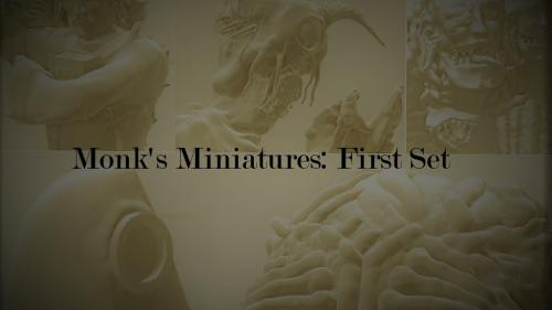 Monk s Miniatures: First Set