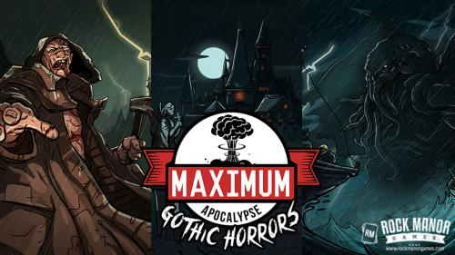 Maximum Apocalypse: Gothic Horrors Expansion