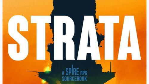 Strata: a Spire RPG sourcebook