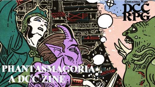 Phantasmagoria #1: A Sword and Planet Zine for DCC RPG