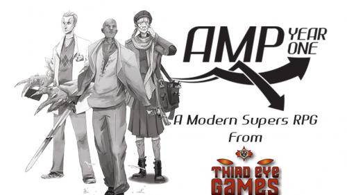 AMP: Year One, A Modern Supers RPG from Third Eye Games