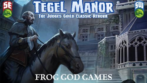 Tegel Manor Returns!