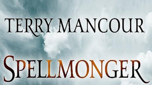 Terry Mancour s Spellmonger