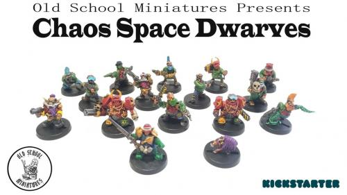Chaos Space Dwarves from Oldschool Miniatures