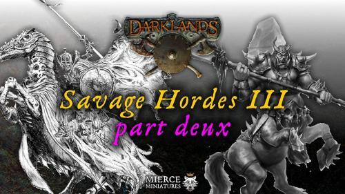 Darklands: Savage Hordes III Part Deux