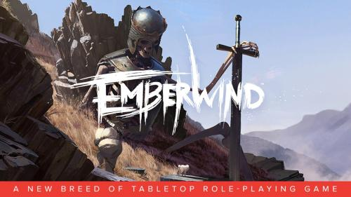 EMBERWIND: a new breed of tabletop role-playing game