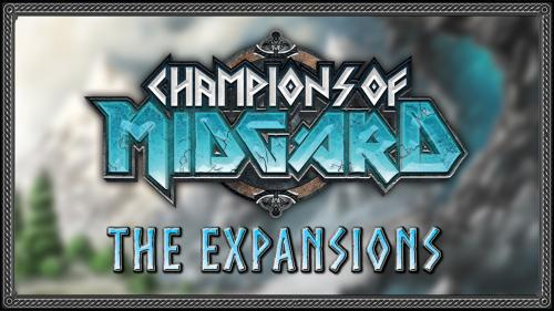 Champions of Midgard: The Expansions