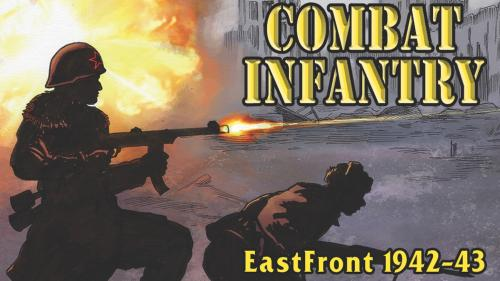 Combat Infantry: EastFront