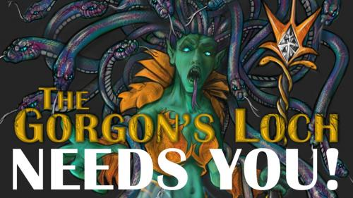 The Gorgon s Loch - Save your Souls, Defeat the Gorgon Queen