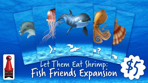 Let Them Eat Shrimp: Fish Friends Expansion