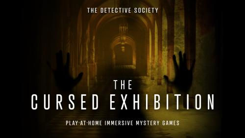 The Cursed Exhibition - Immersive Detective Mystery Packages