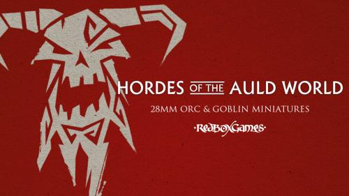 Hordes of the Auld World - Orcs and Goblins