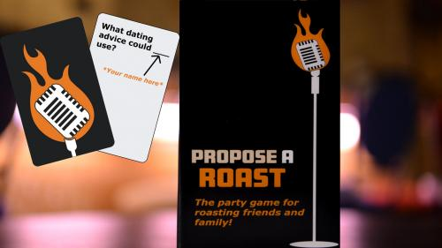 Propose a Roast: The Party Game for Roasting
