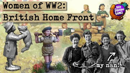 Women of WW2: British Home Front - 28mm Miniatures